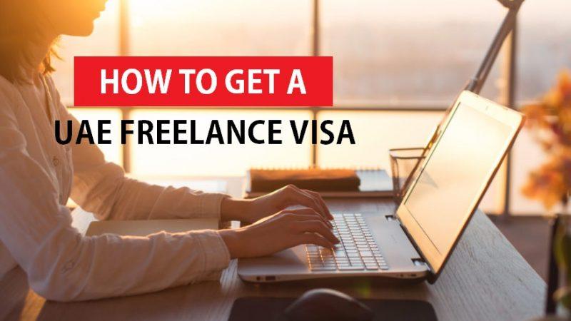 HOW TO GET A UAE FREELANCE VISA