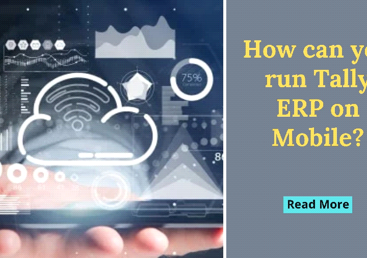 How can you run Tally ERP on Mobile?