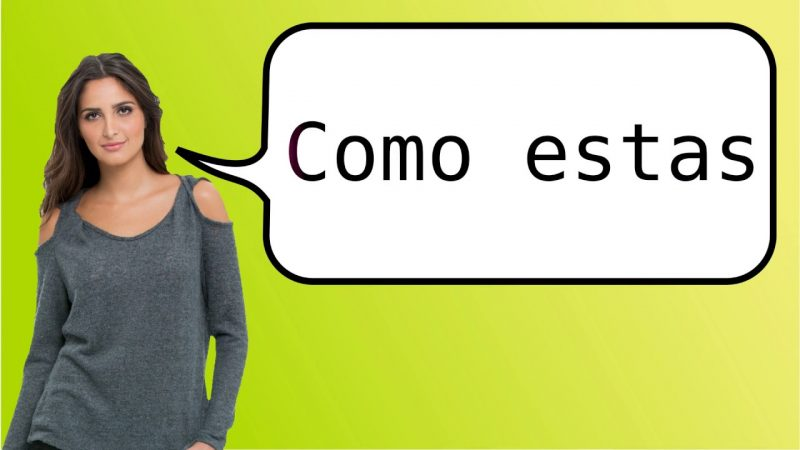 How to Say How Are You Doing in Spanish